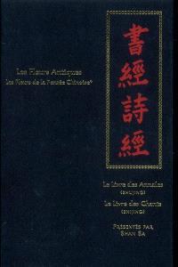 Les fleurs de la pensée chinoise. Volume 1, Les fleurs antiques