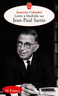 Lettre à Mathilde sur Jean-Paul Sartre