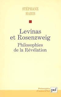 Levinas et Rosenzweig : philosophies de la Révélation