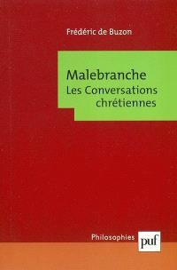 Malebranche : les Conversations chrétiennes