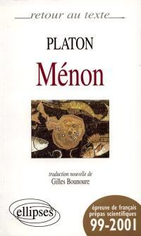 Ménon : essai sur la vertu : épreuve de français, prépas scientifiques 99-2001