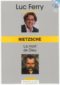 Nietzsche : la mort de Dieu