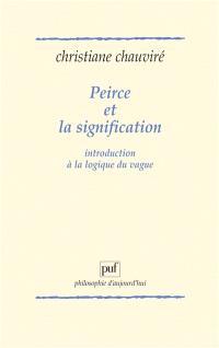 Peirce et la signification : introduction à la logique du vague