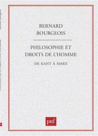 Philosophie et droits de l'homme, de Kant à Marx