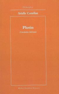 Plotin : l'ascension intérieure