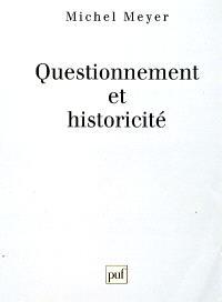Questionnement et historicité