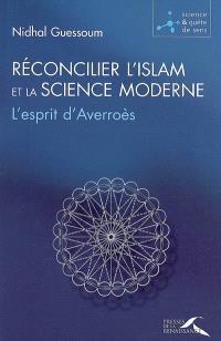 Réconcilier l'islam et la science moderne : l'esprit d'Averroès