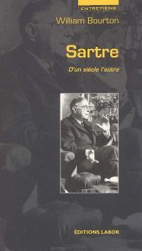 Sartre : d'un siècle l'autre