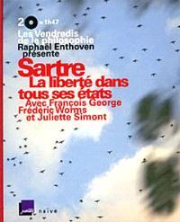 Sartre, la liberté dans tous ses états