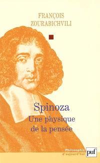Spinoza : une physique de la pensée