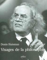 Visages de la philosophie : les philosophes d'expression française du XXe siècle