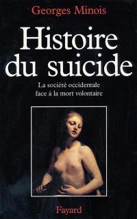 Histoire du suicide : la société occidentale face à la mort volontaire