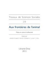Aux frontières de l'animal : mises en scène et réflexivité