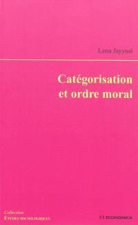 Catégorisation et ordre moral