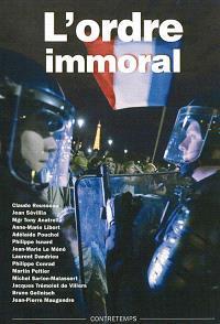 L'ordre immoral : actes de la XXe université d'été de Renaissance catholique, Villepreux, juillet 2011
