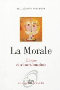 La morale : éthique et sciences humaines