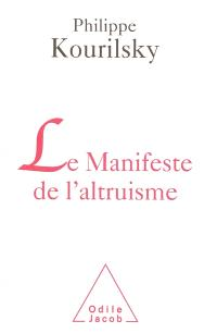 Le manifeste de l'altruisme