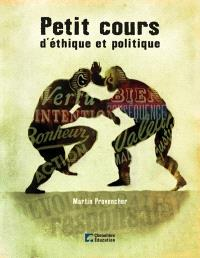 Petit cours d'éthique et politique