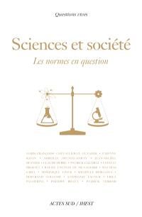 Sciences et société : les normes en question