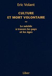 Culture et mort volontaire  : le suicide à travers les pays et les âges