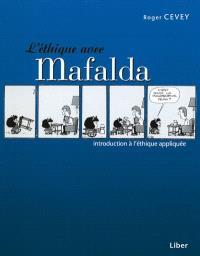 L'éthique avec Mafalda  : introduction à l'éthique appliquée