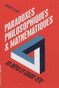 Paradoxes philosophiques et mathématiques