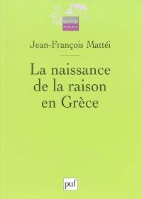 La naissance de la raison en Grèce : actes du congrès de Nice, mai 1987