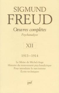 Oeuvres complètes : psychanalyse. Volume 12, 1913-1914
