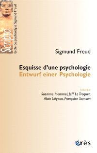 Esquisse d'une psychologie = Entwurf einer Psychologie