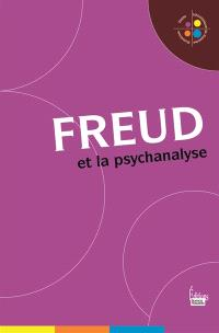 Freud et la psychanalyse
