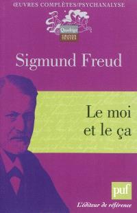 Oeuvres complètes : psychanalyse, Le moi et le ça