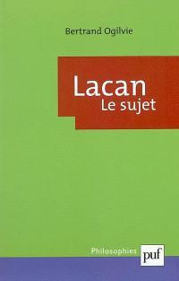 Lacan, la formation du concept de sujet, 1932-1949