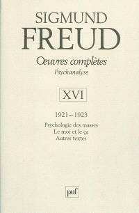 Oeuvres complètes : psychanalyse. Volume 16, 1921-1923