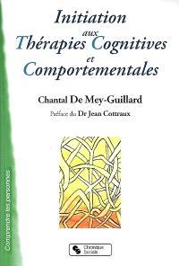 Initiation aux thérapies cognitives et comportementales : TCC