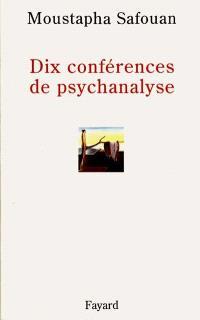 Lacaniana : les séminaires de Jacques Lacan. Volume 2, Dix conférences sur la psychanalyse