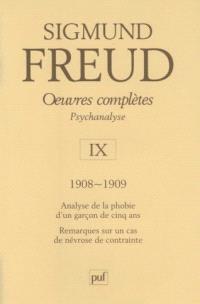 Oeuvres complètes : psychanalyse. Volume 9, 1908-1909 : Le petit Hans, L'homme aux rats