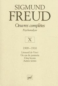 Oeuvres complètes : psychanalyse. Volume 10, 1909-1910