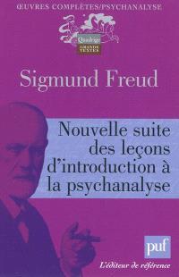 Oeuvres complètes : psychanalyse, Nouvelle suite des leçons d'introduction à la psychanalyse