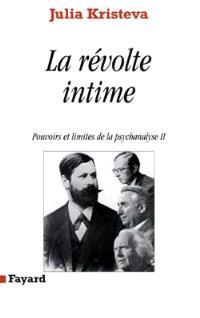 Pouvoirs et limites de la psychanalyse. Volume 2, La révolte intime : discours direct