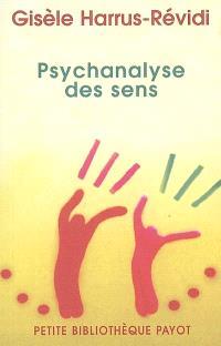 Psychanalyse des sens