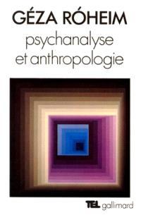 Psychanalyse et anthropologie : culture, personnalité, inconscient