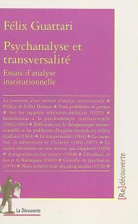 Psychanalyse et transversalité : essai d'analyse institutionnelle
