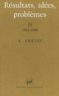 Résultats, idées, problèmes. Volume 2, 1921-1938