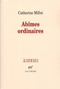 Abîmes ordinaires