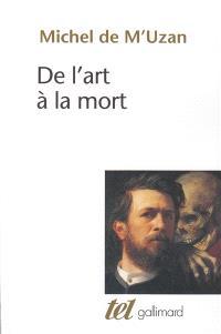 De l'art à la mort : itinéraire psychanalytique