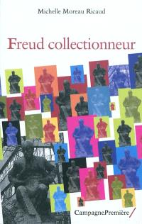 Freud collectionneur