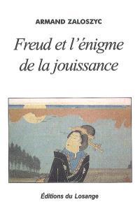 Freud et l'énigme de la jouissance