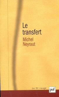 Le transfert : étude psychanalytique