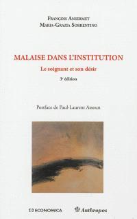 Malaise dans l'institution : le soignant et son désir