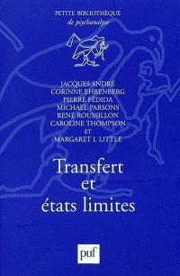 Transfert et états limites